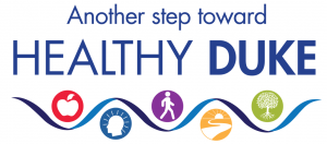 The Duke Health wellness and well-being efforts represent another step toward Healthy Duke